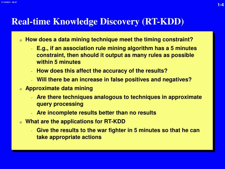 Real-time Knowledge Discovery (RT-KDD)