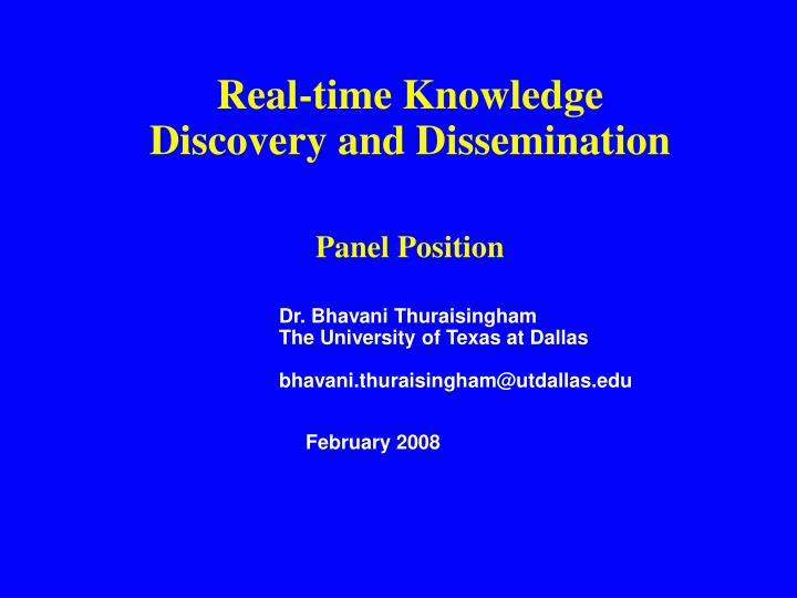 Real-time Knowledge Discovery and Dissemination