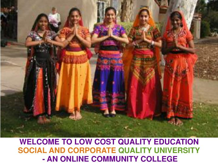 WELCOME TO LOW COST QUALITY EDUCATION