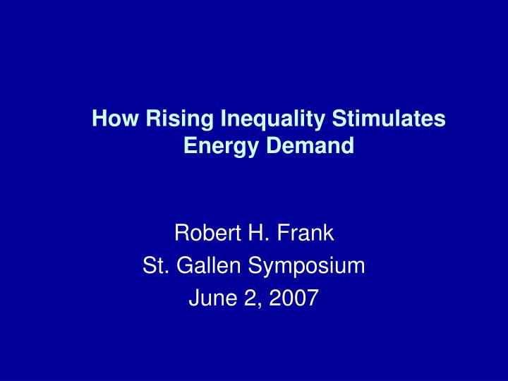 How rising inequality stimulates energy demand
