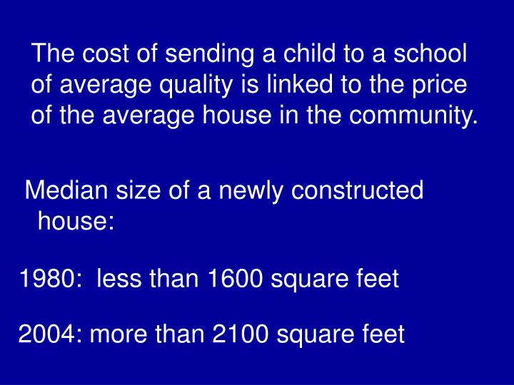 The cost of sending a child to a school