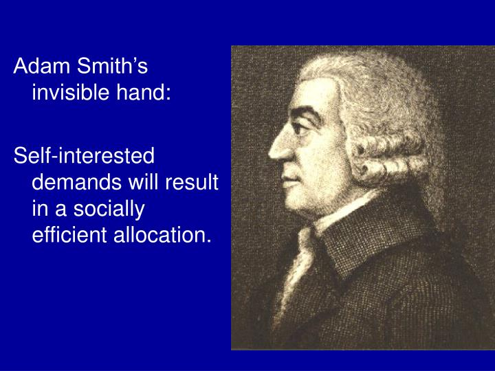 Adam Smith's invisible hand: