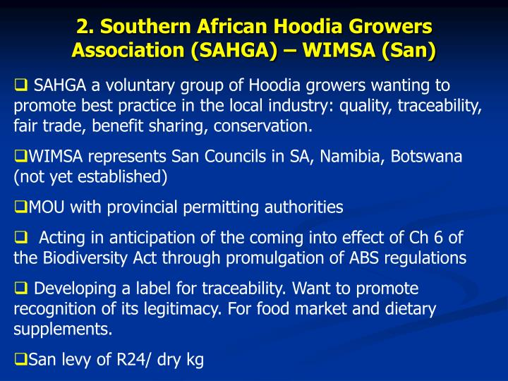 2. Southern African Hoodia Growers Association (SAHGA) – WIMSA (San)