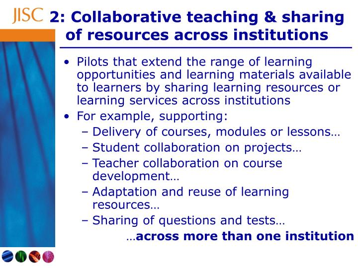2: Collaborative teaching & sharing of resources across institutions