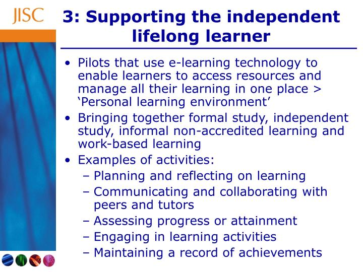 3: Supporting the independent lifelong learner