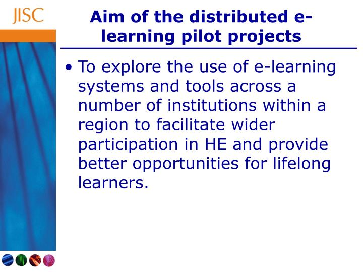 Aim of the distributed e-learning pilot projects