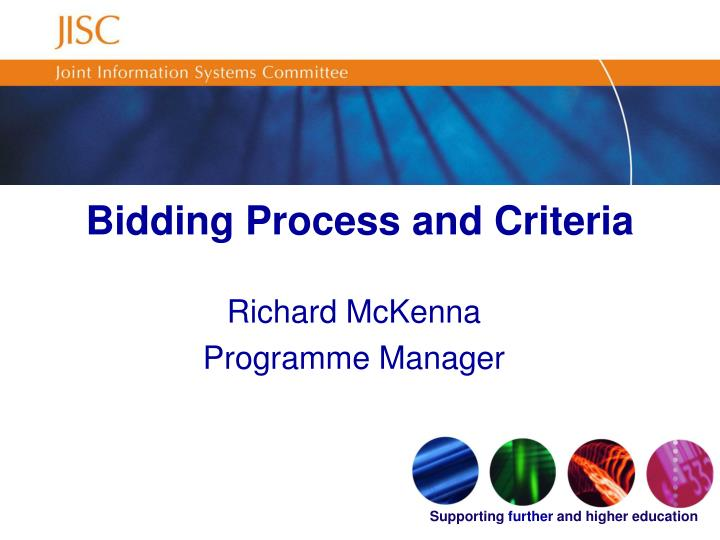 Bidding Process and Criteria