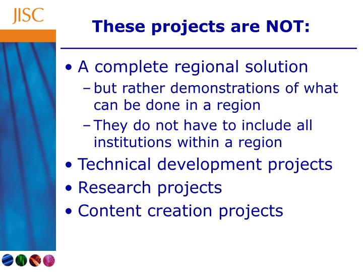 These projects are NOT:
