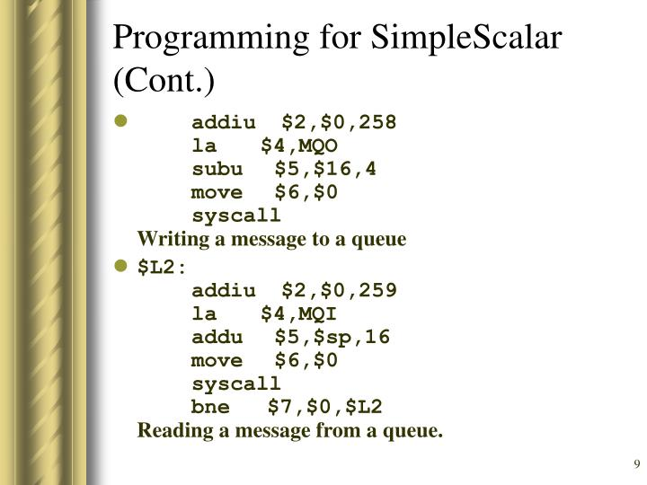 Programming for SimpleScalar (Cont.)