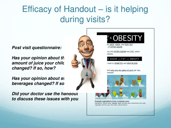 Efficacy of Handout – is it helping during visits?
