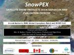 snowpex satellite snow products intercomparison and evaluation exercise