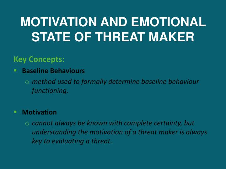 MOTIVATION AND EMOTIONAL STATE OF THREAT MAKER