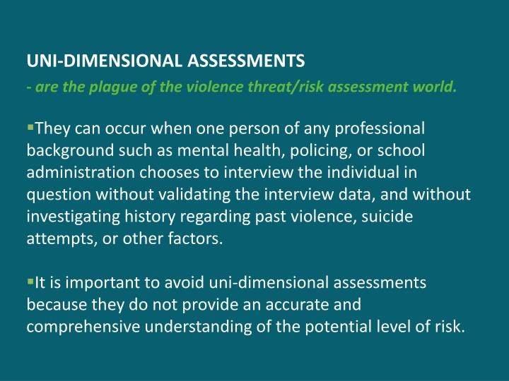UNI-DIMENSIONAL ASSESSMENTS