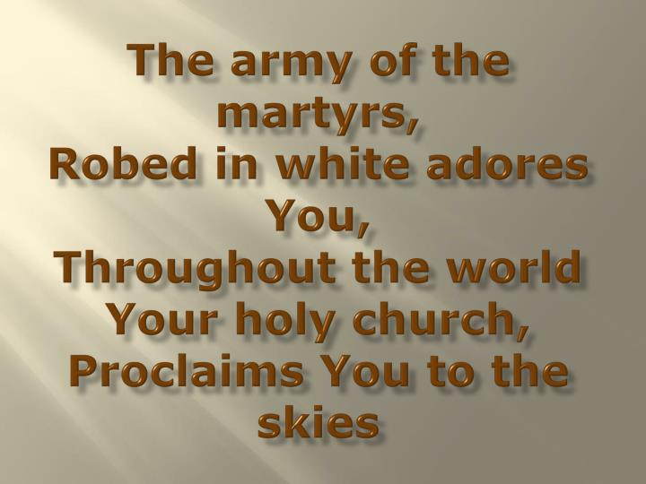 The army of the martyrs,