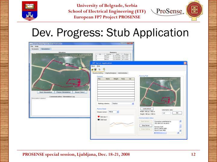 Dev. Progress: Stub Application
