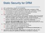 static security for drm