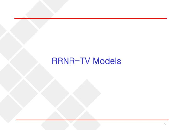 RRNR-TV Models