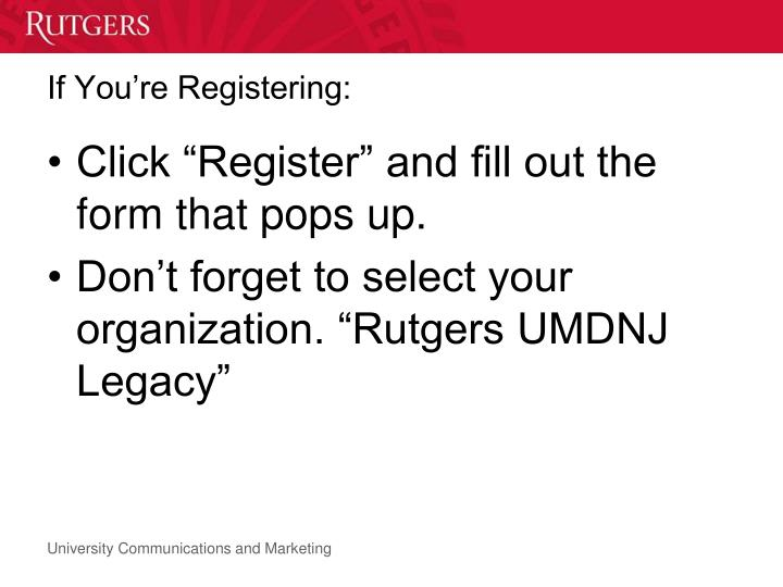 If You're Registering: