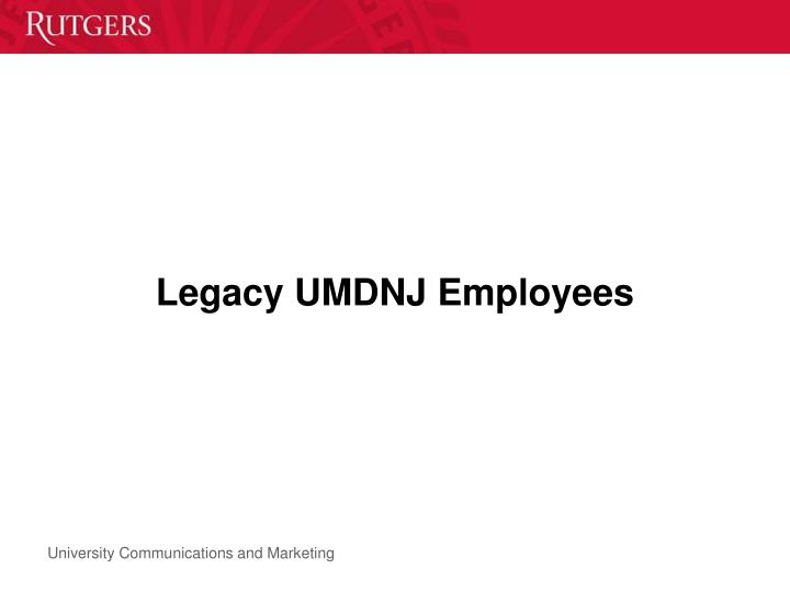 Legacy UMDNJ Employees