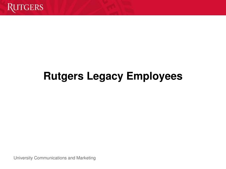 Rutgers Legacy Employees