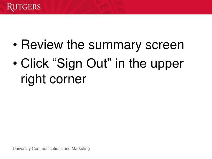 Review the summary screen
