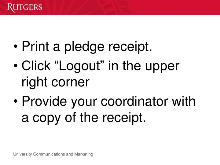 Print a pledge receipt.