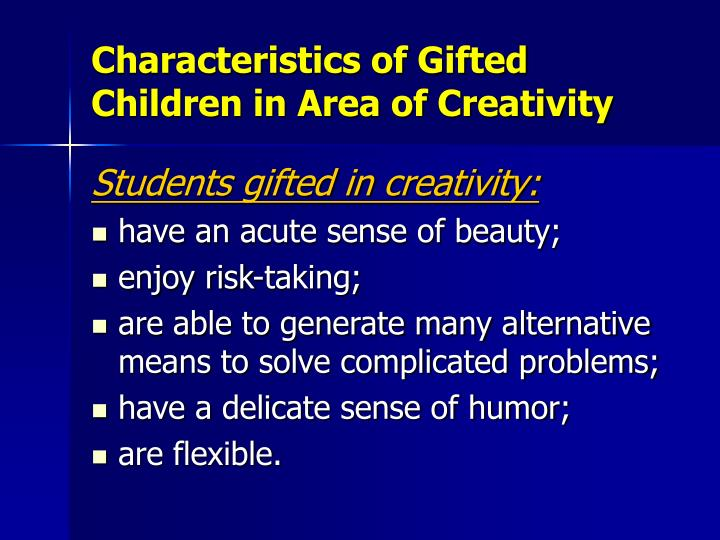 Characteristics of Gifted Children in Area of Creativity