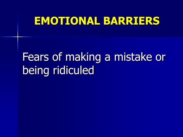 EMOTIONAL BARRIERS