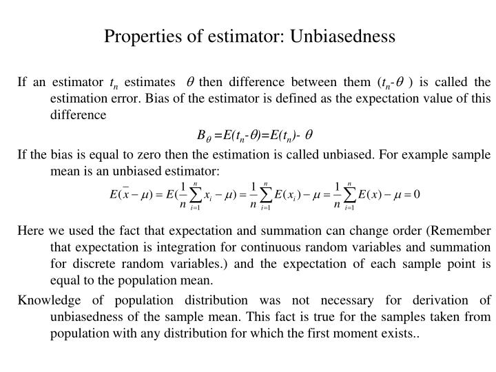 Properties of estimator: Unbiasedness