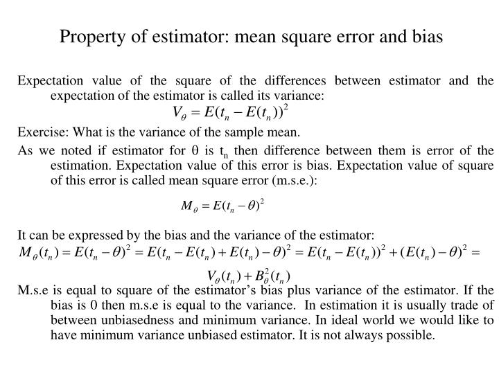 Property of estimator: mean square error and bias