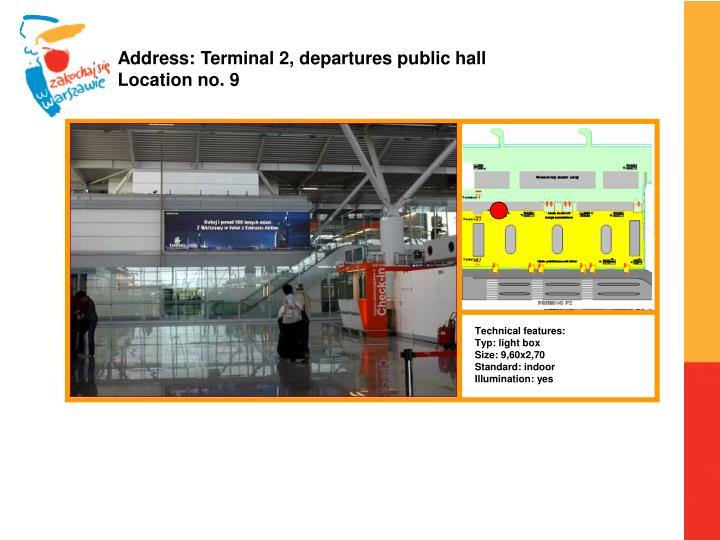 Address: Terminal 2, departures public hall