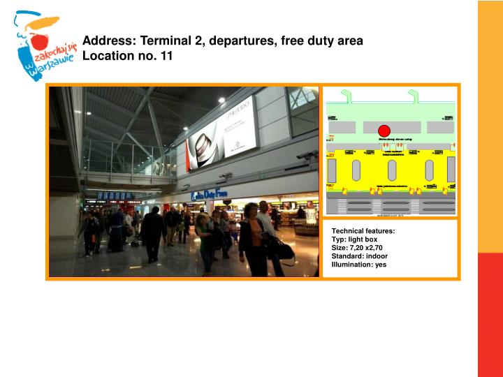 Address: Terminal 2, departures, free duty area