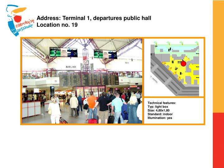 Address: Terminal 1, departures public hall