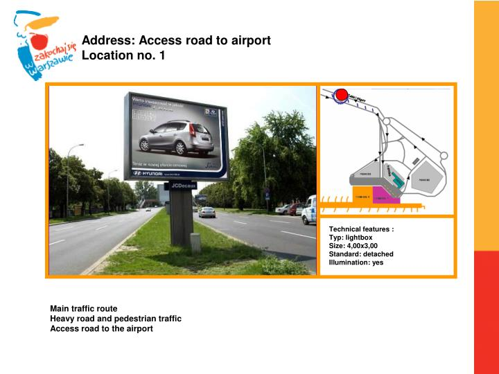 Address: Access road to airport