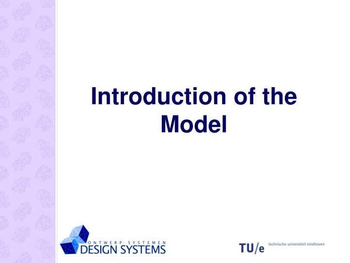 Introduction of the Model