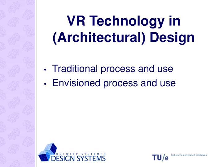 VR Technology in (Architectural) Design