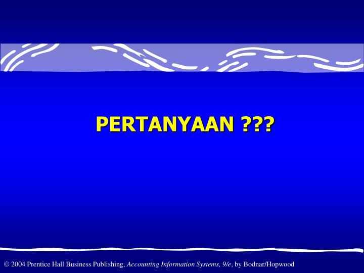 PERTANYAAN ???