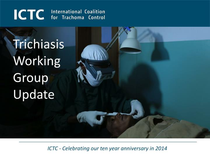 Trichiasis working group update