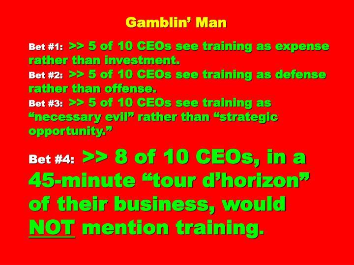 Gamblin' Man