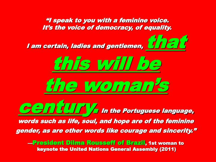 """I speak to you with a feminine voice."