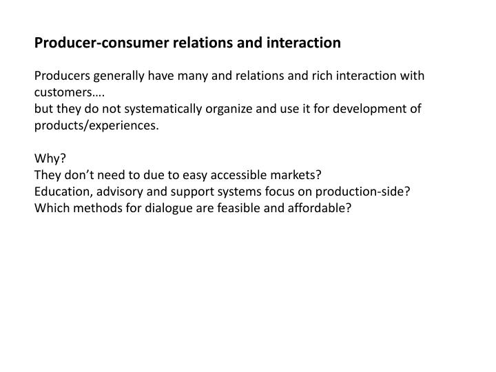 Producer-consumer relations and interaction