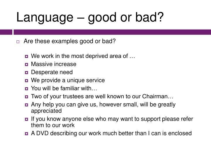 Language – good or bad?