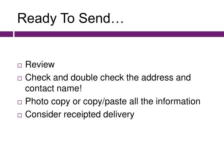 Ready To Send…