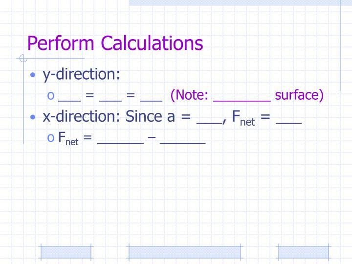 Perform Calculations