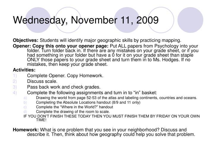 Wednesday, November 11, 2009