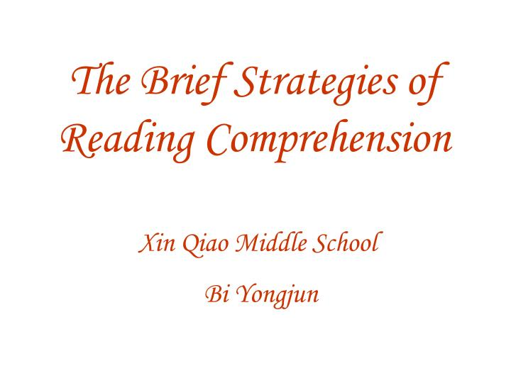 The Brief Strategies of Reading Comprehension