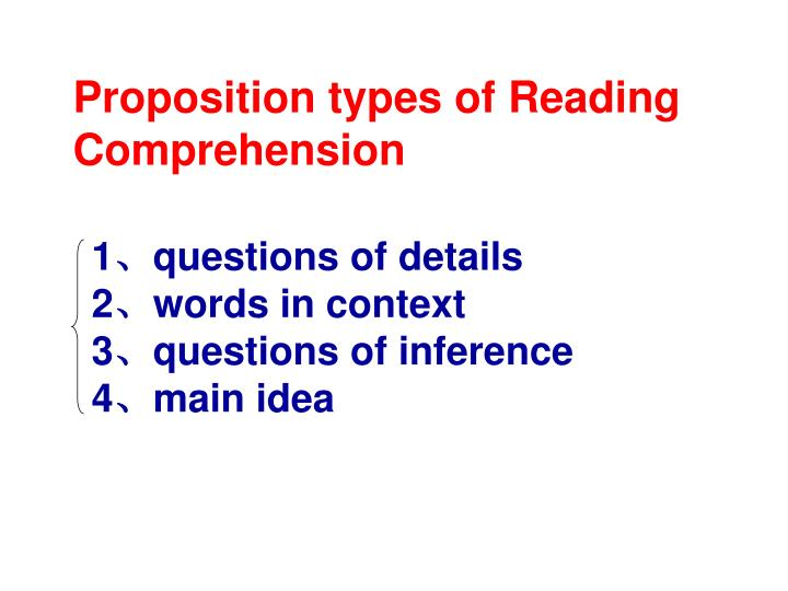 Proposition types of Reading Comprehension
