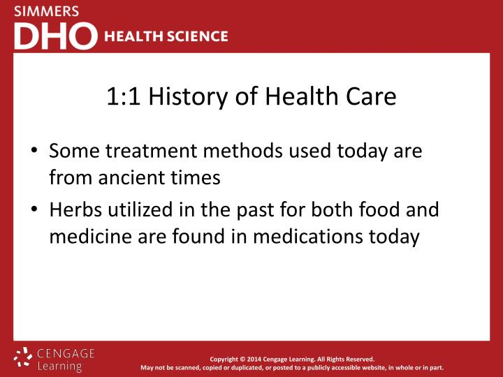 1:1 History of Health Care
