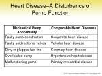 heart disease a disturbance of pump function