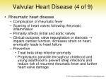 valvular heart disease 4 of 9